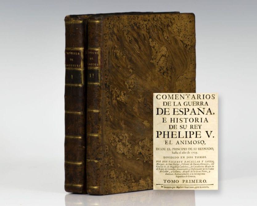 Comentarios de la guerra de España, e historia de su Rey Phelipe V el Animoso: Volumes I & II.