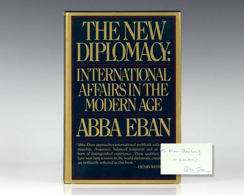 The New Diplomacy: International Affairs in The Modern Age.