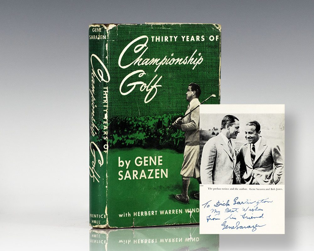 Thirty Years of Championship Golf: The Life and Times of Gene Sarazen.