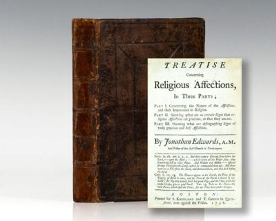 A Treatise Concerning Religious Affections, In Three Parts.
