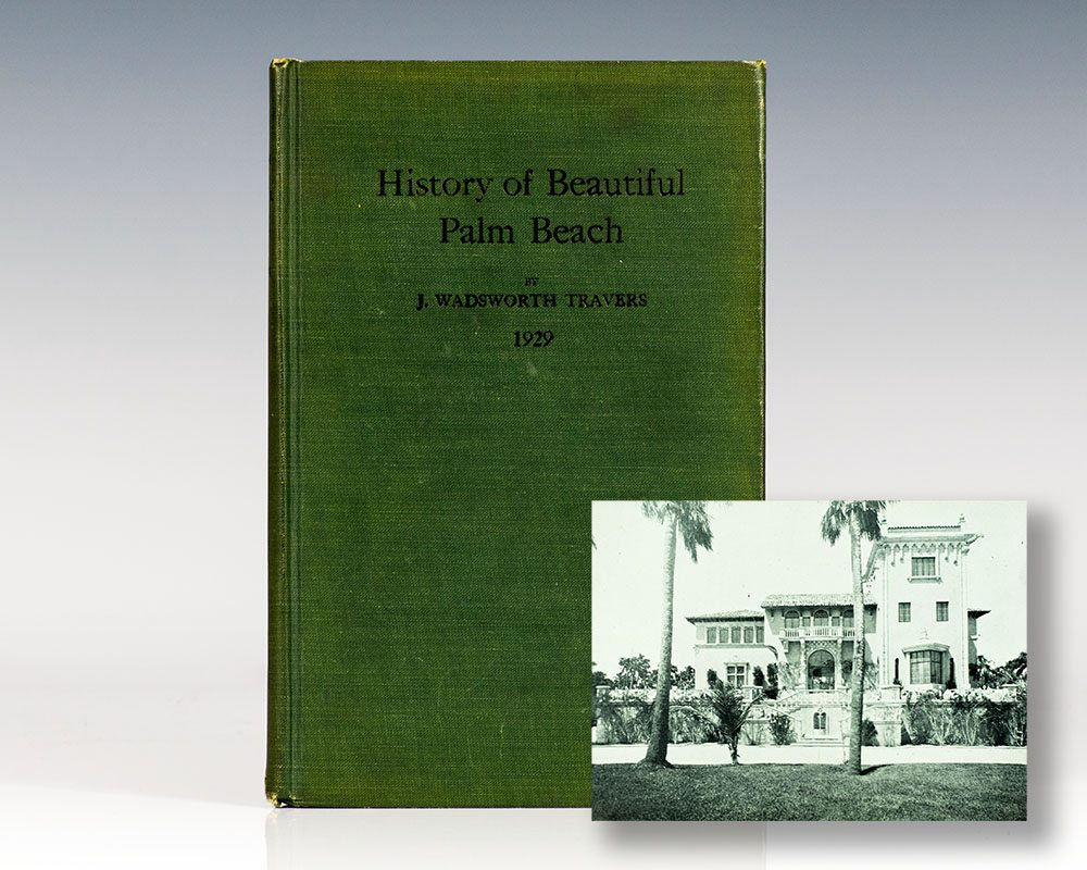 History of Beautiful Palm Beach.
