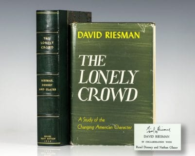 The Lonely Crowd: A Study of the Changing American Character.