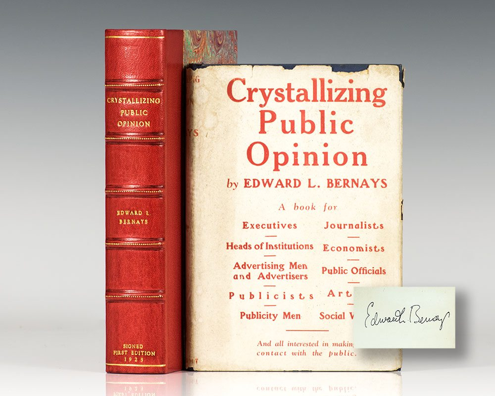 an analysis of public relations by edward l bernays Public relations from the dawn of 1913 ludlow massacre establishes value of corporate public relations 1923 edward l bernays publishes crystallizing.