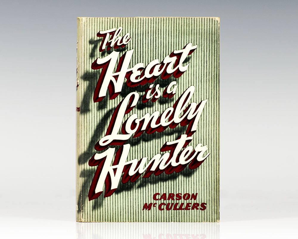 The Heart Is A Lonely Hunter.