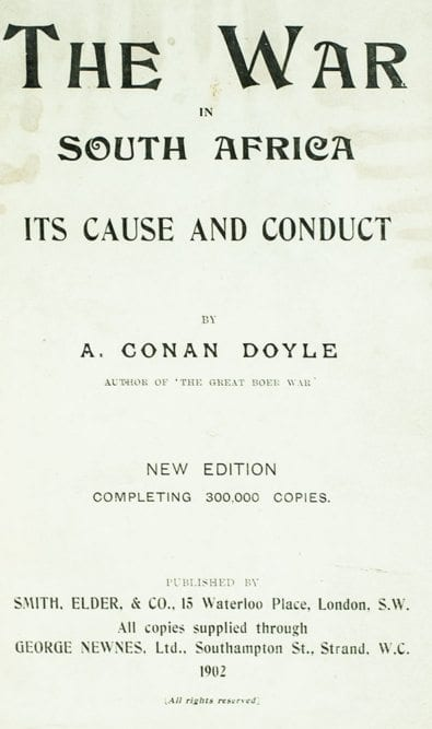 The War in South Africa: Its Cause and Conduct.