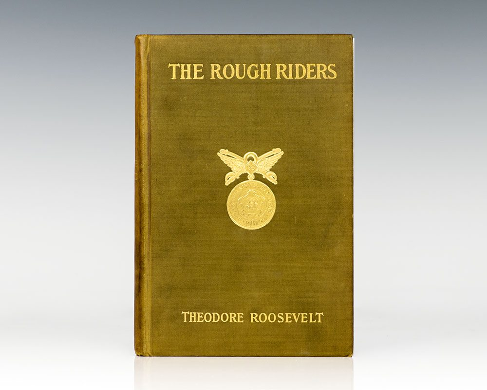 The Rough Riders.
