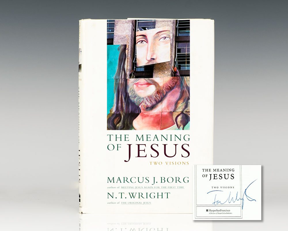 The Meaning of Jesus: Two Visions.
