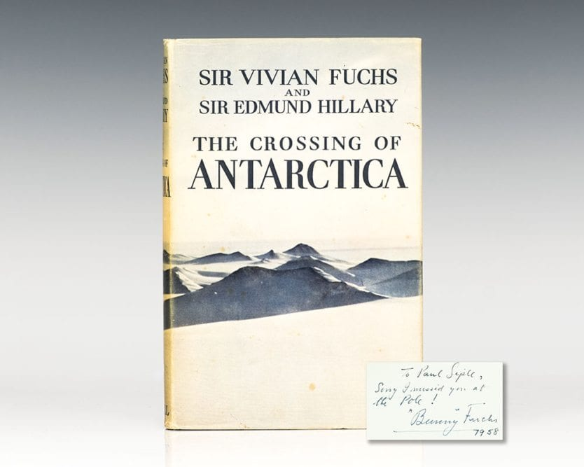 The Crossing of Antarctica: The Commonwealth Trans-Antarctic Expedition, 1955-58.