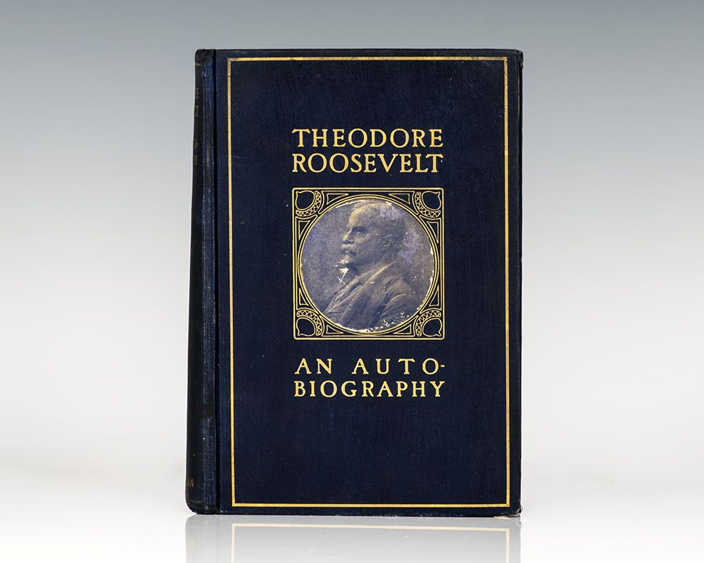 Theodore Roosevelt: An Autobiography.