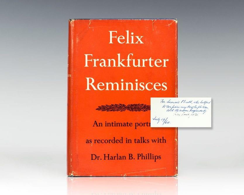 Felix Frankfurter Reminisces: Recorded in Talks With Dr. Harlan B. Phillips.
