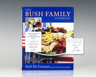 The Bush Family Cookbook: Favorite Recipes and Stories from One of America's Great Families.