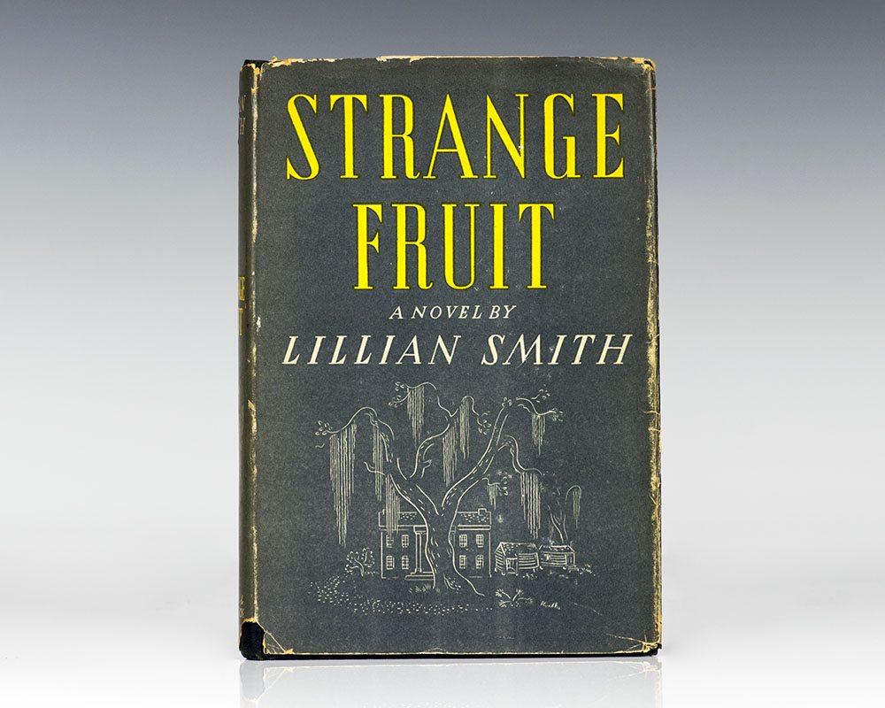Strange Fruit.