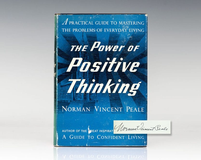 The Power of Positive Thinking.