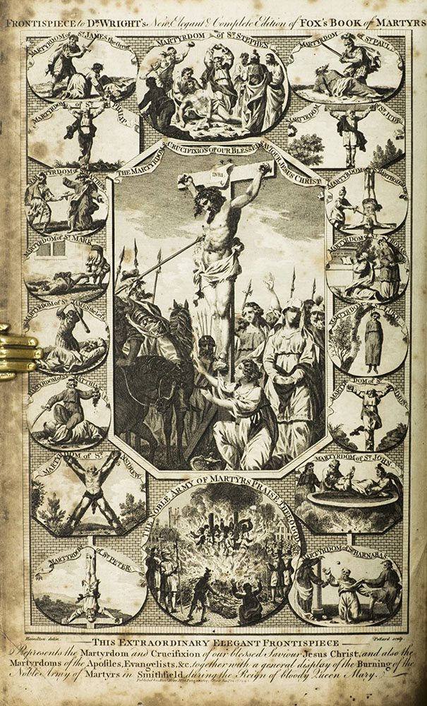The New and Complete Book of Martyrs, or, An Universal History of Martyrdom: Being Fox's Book of Martyrs.