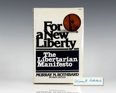 For A New Liberty: The Libertarian Manifesto.