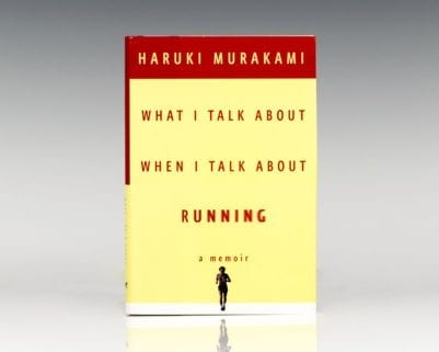 What I Talk About When I Talk About Running.