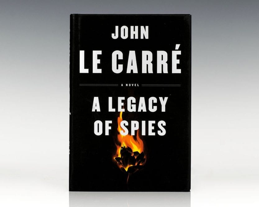 A Legacy of Spies: A Novel.
