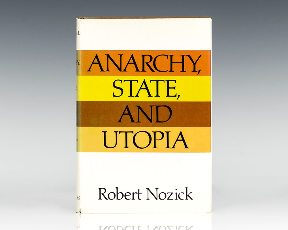 Anarchy, State, and Utopia.