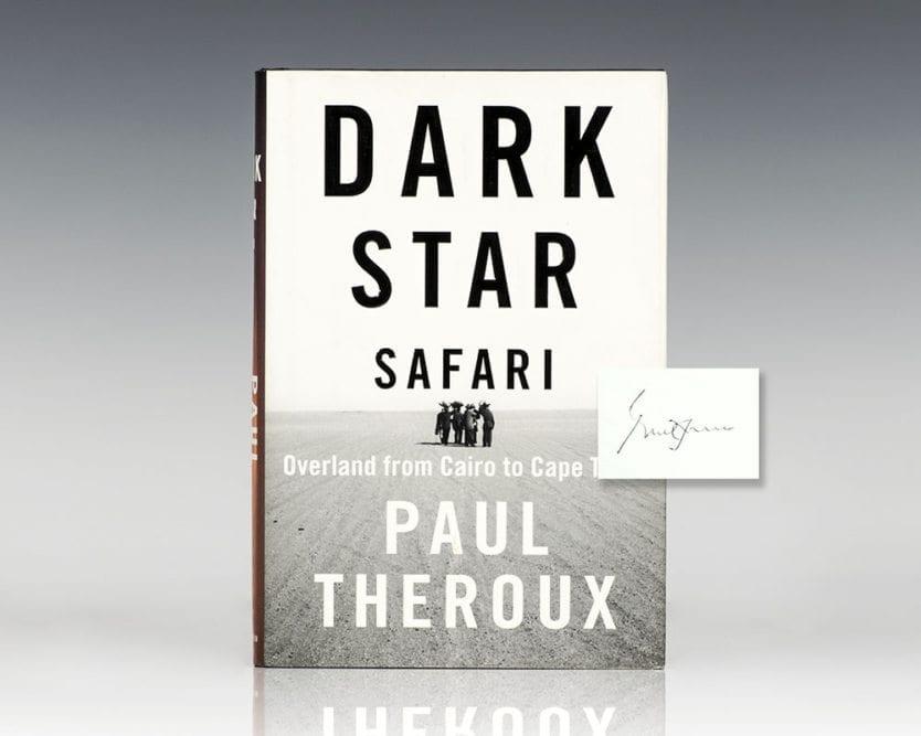 Dark Star Safari: Overland From Cairo to Capetown.