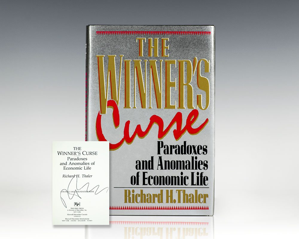 The Winner's Curse: Paradoxes and Anomalies of Economic Life.