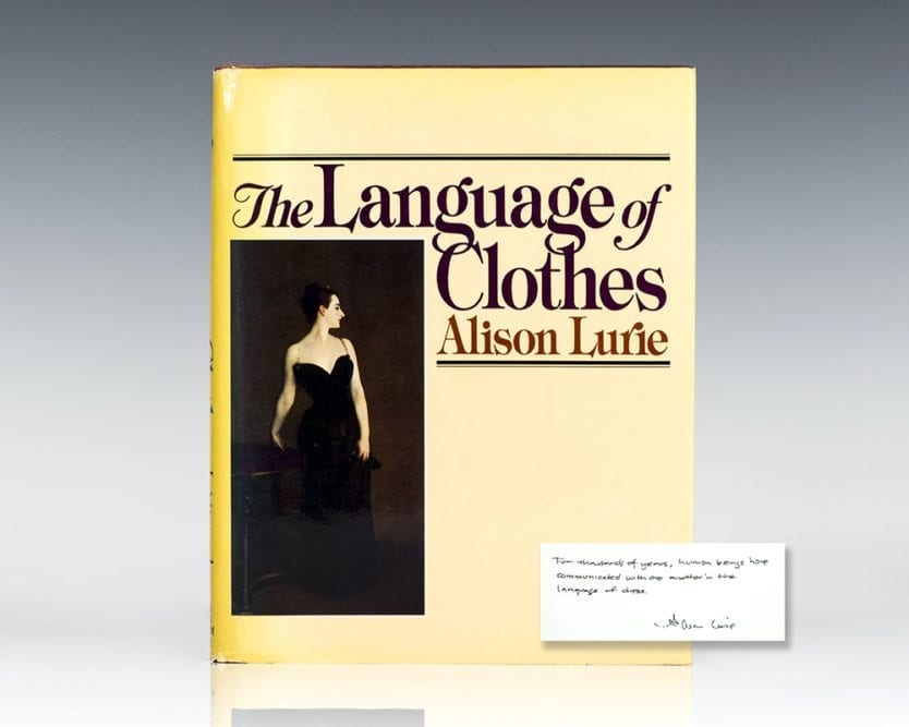 The Language Of Clothes.