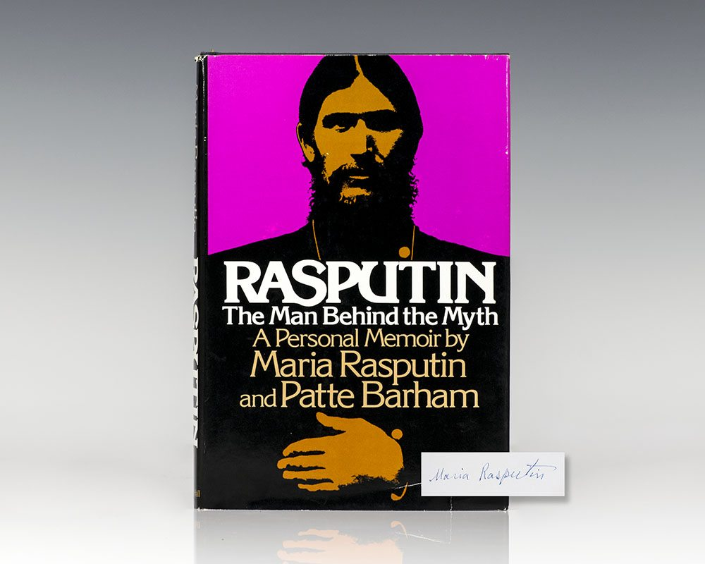 Rasputin: The Man Behind the Myth.