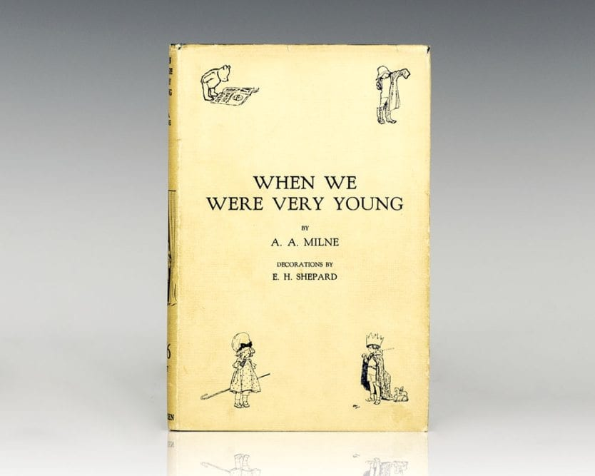 When We Were Very Young. WITH: Winnie-The-Pooh. WITH: Now We Are Six. WITH: The House At Pooh Corner. With Decorations by Ernest H. Shepard.