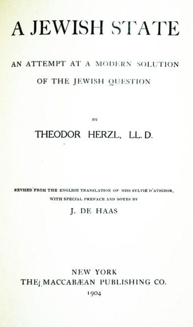 A Jewish State: An Attempt at a Modern Solution of the Jewish Question.
