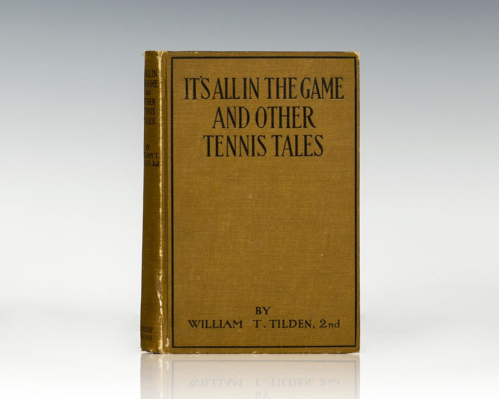 Its All in the Game and Other Tennis Tales.