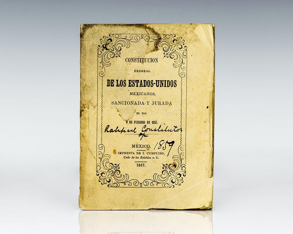 Constitucion Federal de los Estados Unidos Mexicanos.