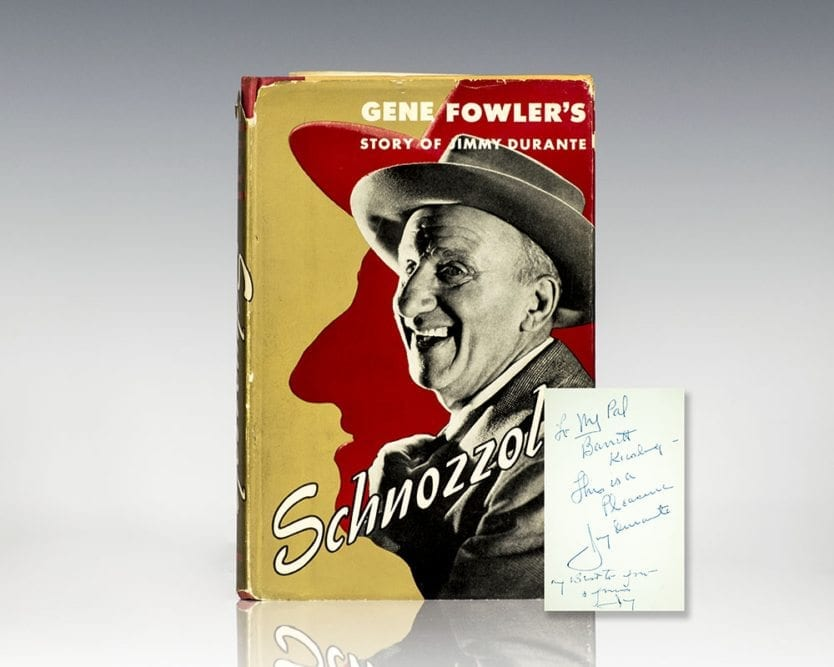 Schnozzola: The Story of Jimmy Durante.