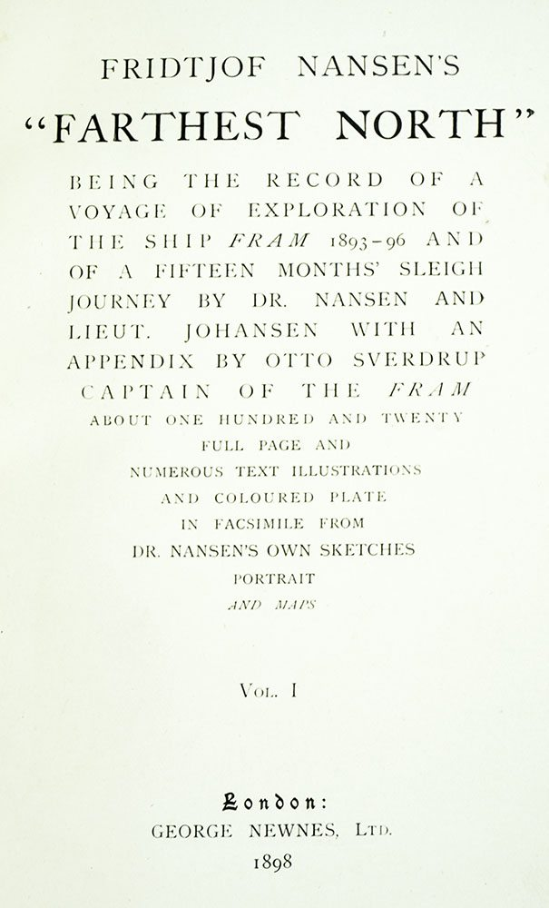 Farthest North, Being the Record of a Voyage of Exploration of the Ship Fram 1893-96.