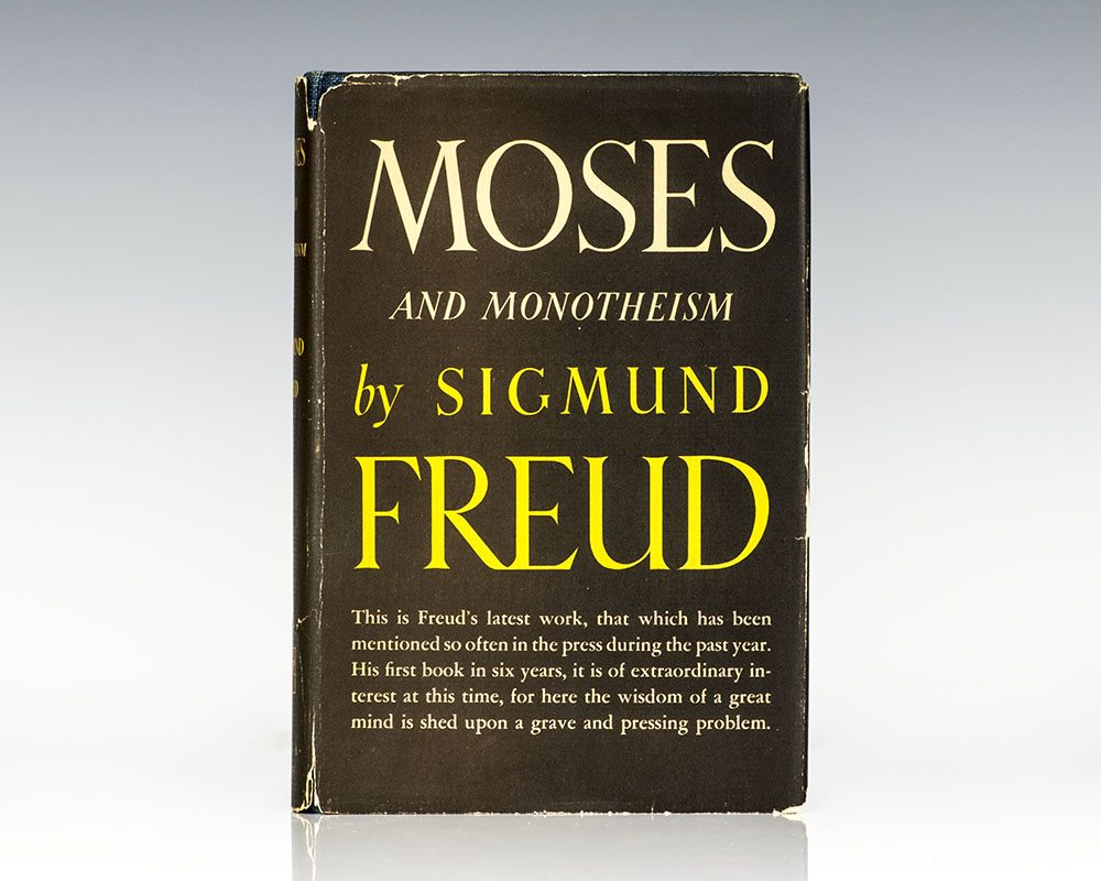 Moses And Monotheism.