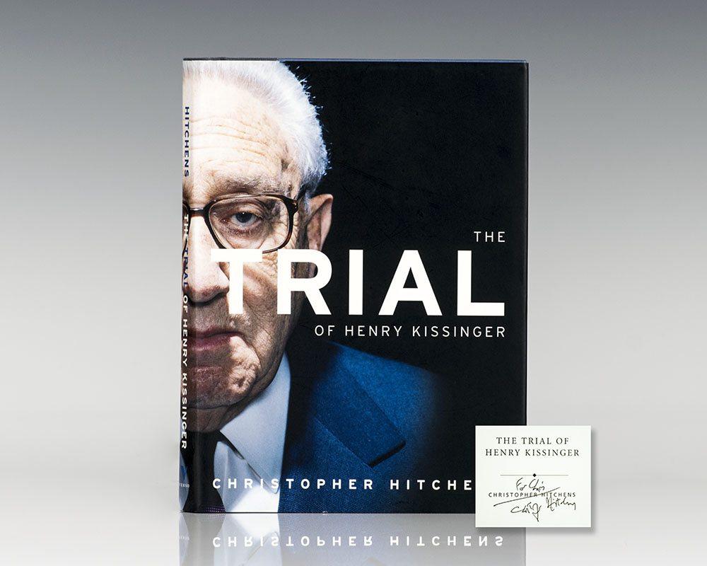 The Trial of Henry Kissinger.