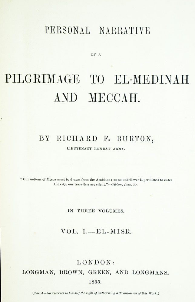 Personal Narrative of a Pilgrimage to El-Medinah and Meccah.