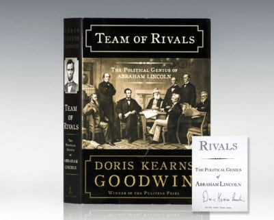 Team of Rivals: The Political Genius of Abraham Lincoln.