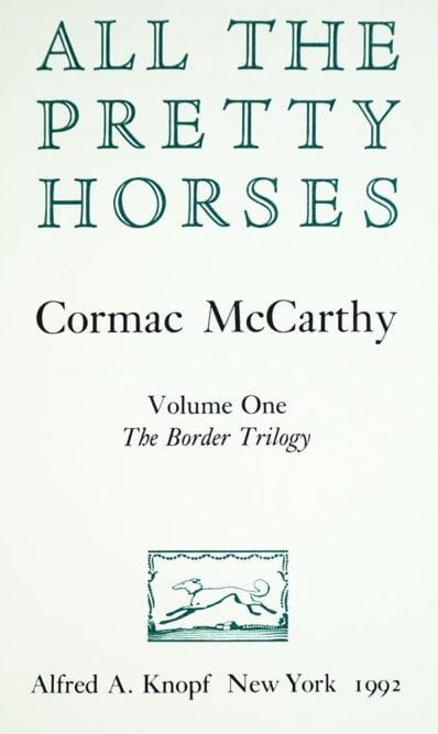 All the Pretty Horses.
