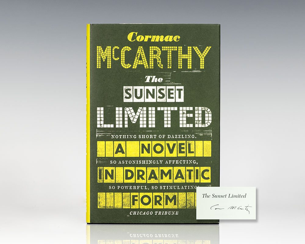 The Sunset Limited: A Novel in Dramatic Form.