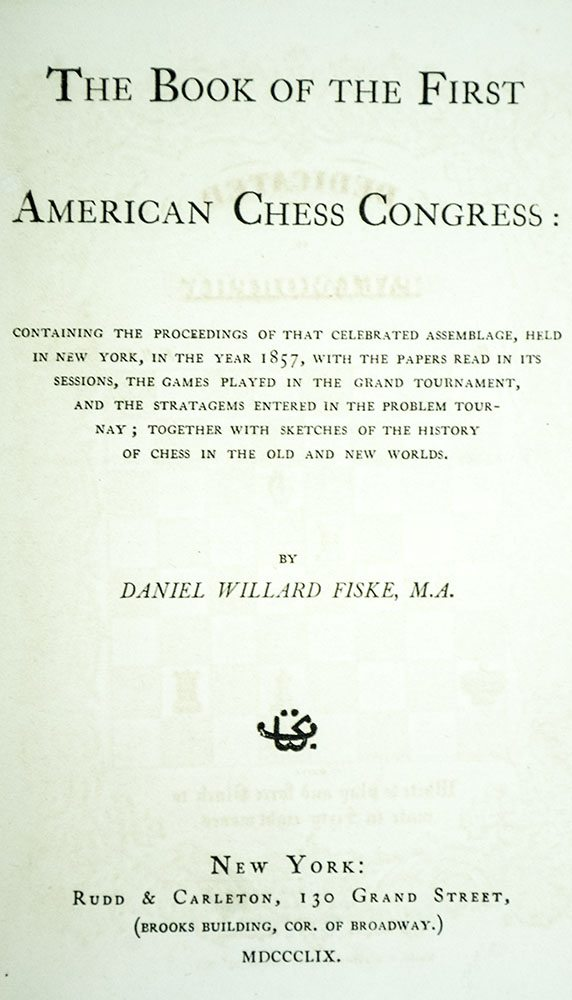 The Book of the First American Chess Congress.
