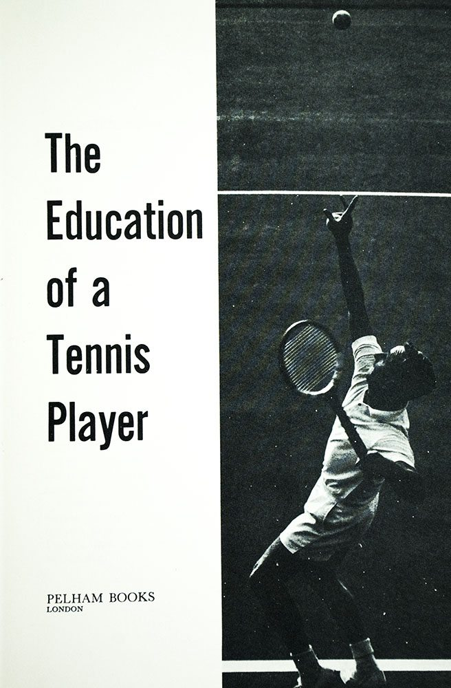 The Education of a Tennis Player.