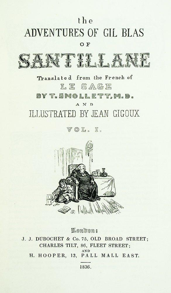 The Adventures of Gil Blas of Santillane.