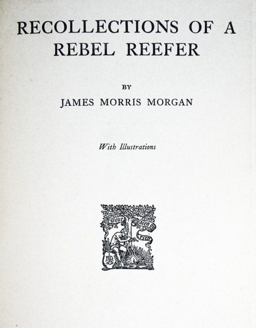 Recollections Of A Rebel Reefer.