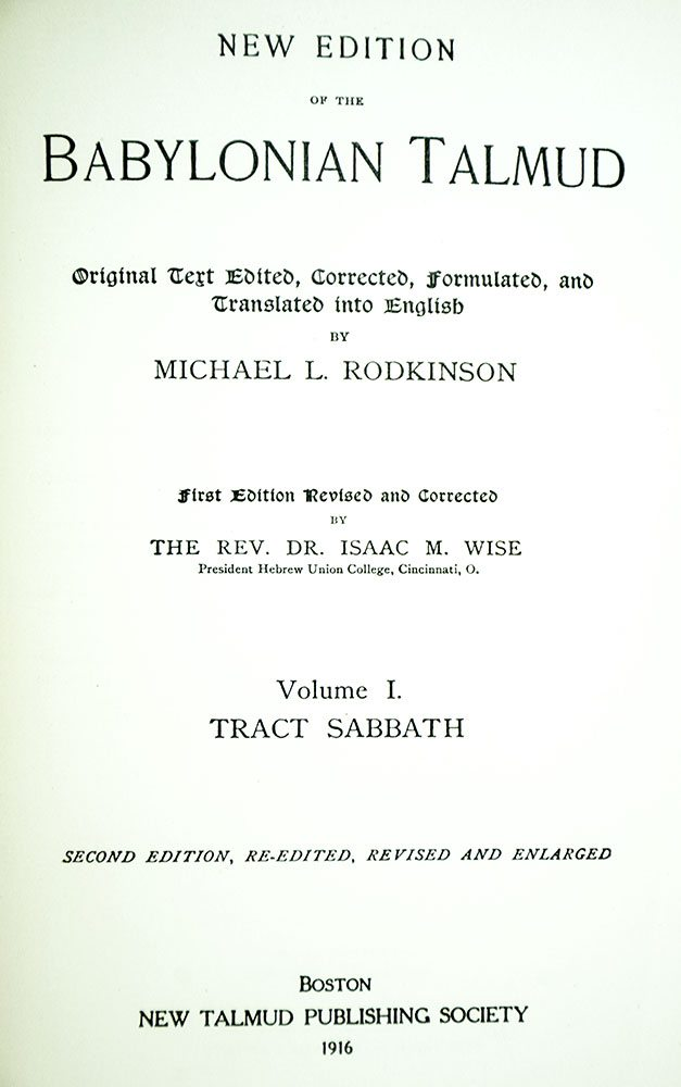 The Babylonian Talmud: Original Text, Edited, Corrected, Formulated, and Translated into English.