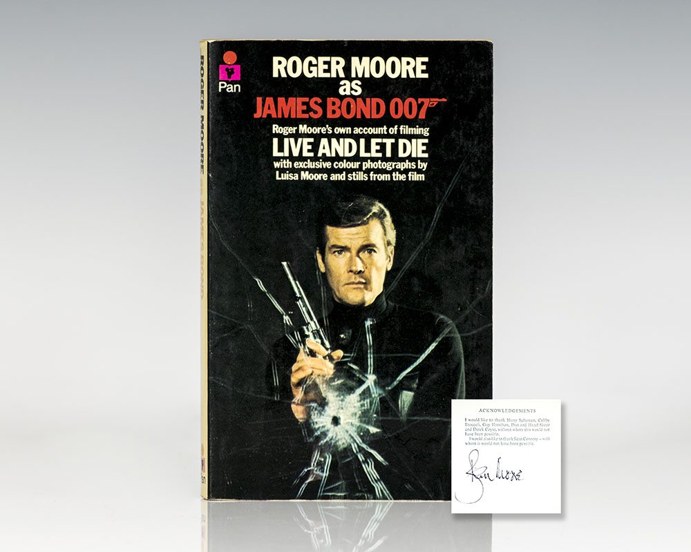 Roger Moore As James Bond: Roger Moore's Own Account of Filming Live and Let Die.