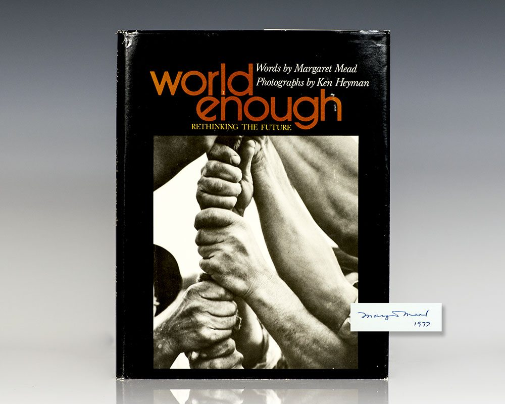 World Enough: Rethinking the Future.