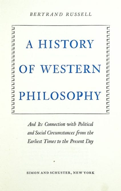 A History of Western Philosophy.
