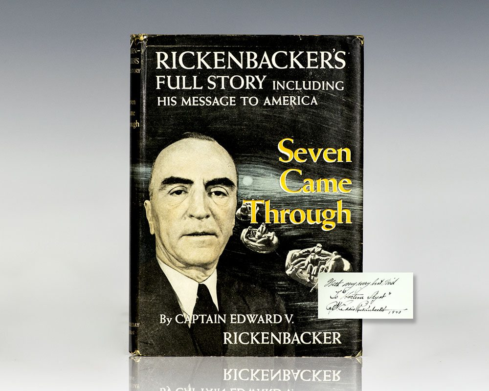 Seven Came Through: Rickenbacker's Full Story Including His Message to America.