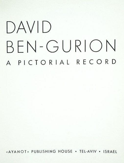 David Ben-Gurion: A Pictorial Record.
