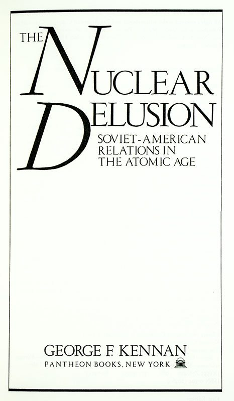 Nuclear Delusion: Soviet-American Relations in the Atomic Age.