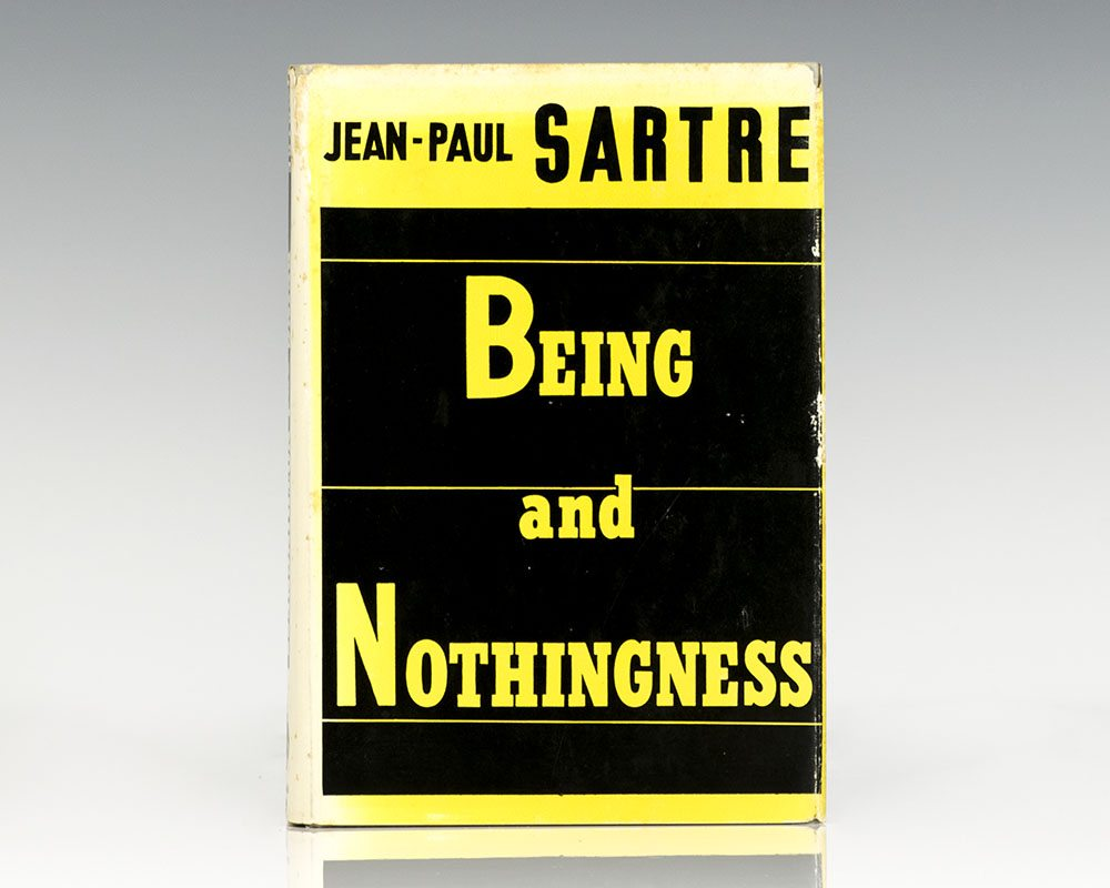 Being and Nothingness.
